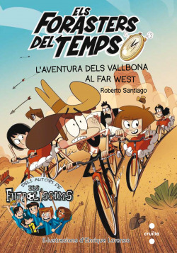 L´aventura dels vallbona al far west