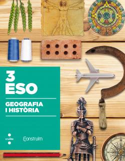 (CAT).(17).GEOGRAFIA I HISTORIA 3R.ESO.(CONSTRUIM)