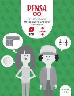Pensa [infinit]. Metodologia Singapur. 4 Primària