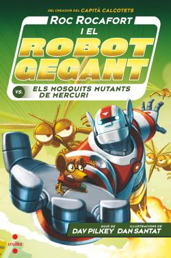 C-RR.2 Roc Rocafort i el robot gegant contra els mosquits mutants