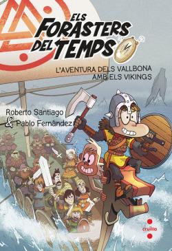 L'aventura dels Vallbona amb els vikings