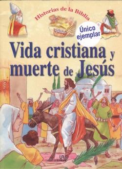 VIDA CRISTIANA Y MUERTE DE JESUS