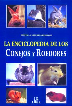 La Enciclopedia de los Conejos y Roedores
