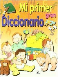 Mi primer gran diccionario