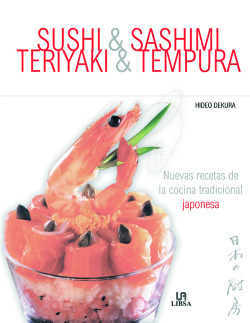 Sushi, Sashimi, Teriyaki y Tempura