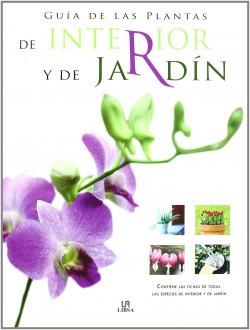 Guia de las plantas de interior y jardin