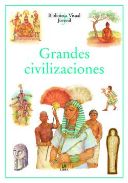 Grandes Civilizaciones