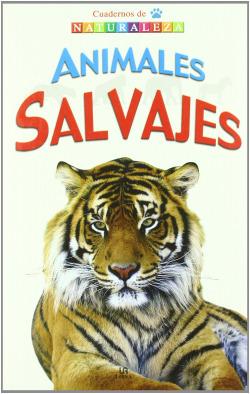 ANIMALES SALVAJES - CUAD NATURALEZA