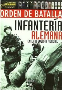 Infanteria alemana en la II Guerra Mundial