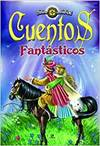 CUENTOS FANTASTICOS - CRONICAS FANTASTICAS