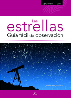Las estrellas: guía fácil de observacion