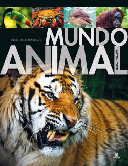 Mundo animal:enciclopedia práctica