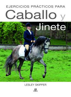 Ejercicios practicos para caballo y jinete