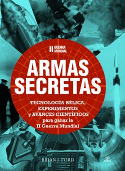 ARMAS SECRETAS.II GUERRA MUNDIAL