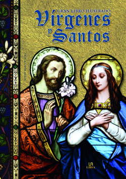 El gran libro ilustrado virgenes y santos