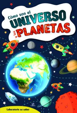 Cómo son el universo y los planetas
