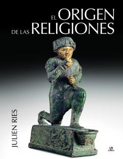 EL ORIGEN DE LAS RELIGIONES