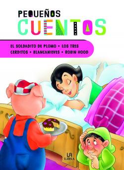 EL SOLDADITO DE PLOMO - LOS TRES CERDITOS - BLANCANIEVES - ROBIN HOOD