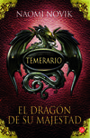 Temerario I. El dragón de su majestad (Bolsillo)