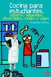 Cocina para estudiantes, solteros, separados, divorciados, viudos y vagos (Bolsillo)