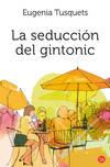 La seducción del gintonic (bolsilllo)