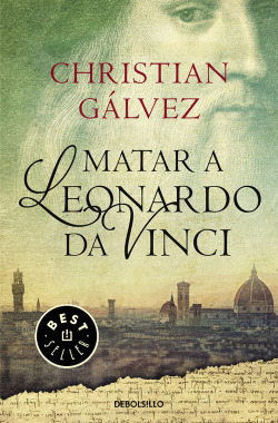 Matar a Leonardo Da Vinci