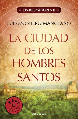 LA CIUDAD DE LOS HOMBRES SANTOS
