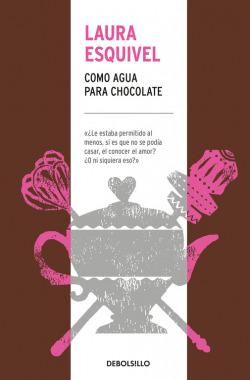 CÓMO AGUA PARA CHOCOLATE