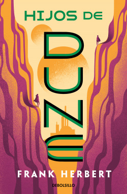 Hijos de Dune (Las crónicas de Dune 3)