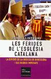 Les ferides de l'església catalana