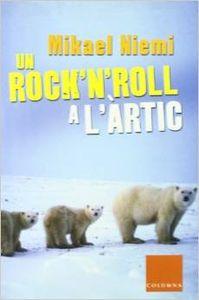 Un rock'n'roll a l'àrtic