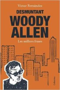 Desmuntant Woody Allen