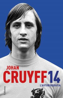 Johan Cruyff. L´autobiografia