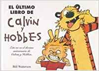 El ultimo libro de calvin & hobbes