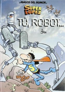 Tu, robot...