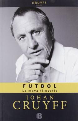 Futbol. La meva filosofia