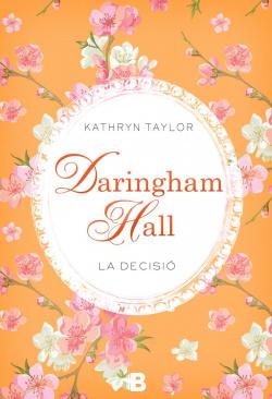 Daringham Hall La decició