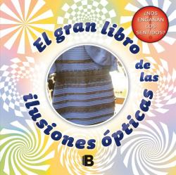 El gran libro de las ilusiones opticas