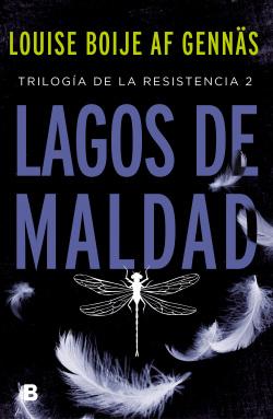 Lagos de maldad (Trilogía de la Resistencia 2)