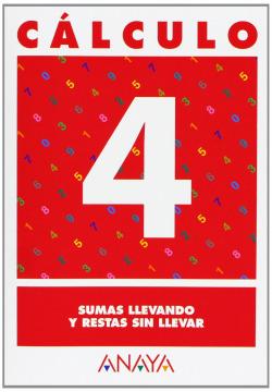 CALCULO 4:SUMAS LLEVANDO-RESTAS SIN LLEVAR