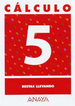 CALCULO 5:RESTAS LLEVANDO
