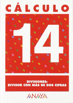 CALCULO 14:DIVISIONES,DIVISOR MAS DOS CIFRAS