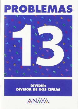 PROBLEMAS 13:DIVISIONES:DIVISOR DOS CIFRAS