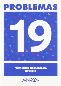PROBLEMAS 19:NUMEROS DECIMALES.DIVIDIR