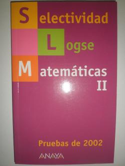 Selectividad, matemáticas II. Pruebas de 2002