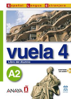 Vuela 4 Libro del Alumno A2