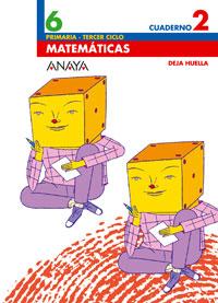CUAD.MATEMATICAS 2-6º.PRIM.(DEJA HUELLA)