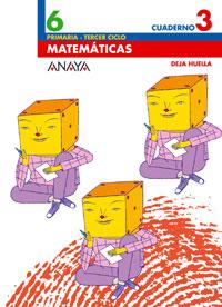 CUAD.MATEMATICAS 3-6º.PRIM.(DEJA HUELLA)