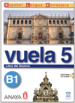 Vuela 5 Libro del Alumno B1
