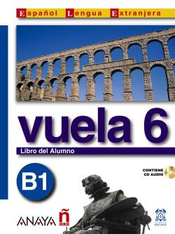 Vuela 6 Libro del Alumno B1